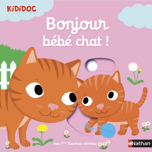 Couverture Bonjour bébé chat !