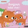 Couverture Bonjour bébé chat ! Editions Nathan (Kididoc - Mes 1ères histoires animées) 2016