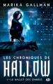 Couverture Les chroniques de Hallow, tome 1 : Le ballet des ombres Editions Milady 2016