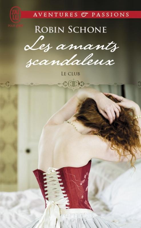 Couverture Le club, tome 1 : Les amants scandaleux