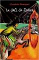 Couverture Zaïna et le fils du Vent, tome 2 : Le défi de Zaïna Editions Yomad (Junior) 2005