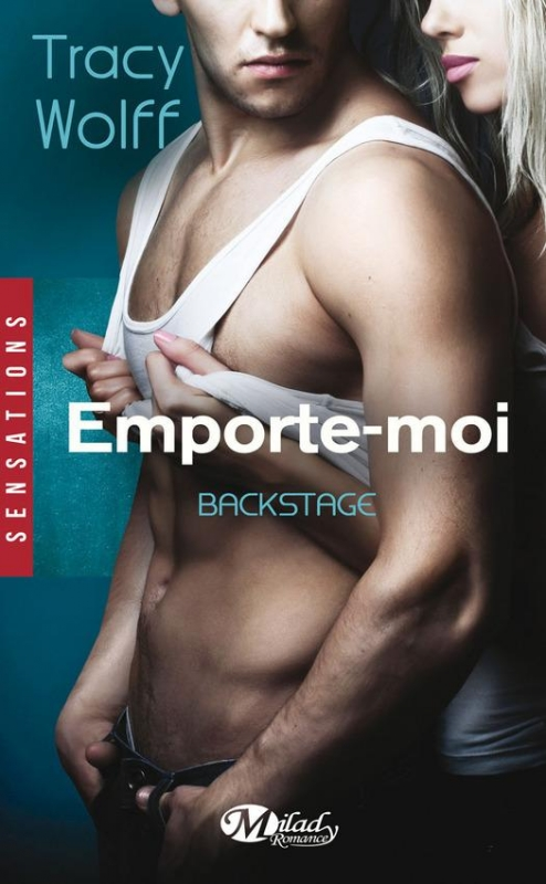 Couverture Backstage, tome 3 : Emporte-Moi