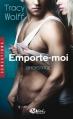 Couverture Backstage, tome 3 : Emporte-Moi Editions Milady (Romance - Sensations) 2016