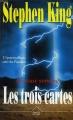 Couverture La Tour sombre, tome 2 : Les Trois Cartes Editions Succès du livre 1994