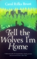 Couverture Dites aux loups que je suis chez moi Editions Pan MacMillan 2013