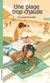 Couverture Une plage trop chaude Editions La courte échelle 2008