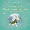 Couverture Alice au pays des merveilles et autres histoires Editions Usborne 2016