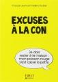Couverture Excuses à la con Editions First 2014