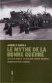 Couverture Le mythe de la bonne guerre Editions Aden 2012