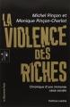 Couverture La violence des riches Editions Zones 2013