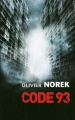 Couverture Code 93 Editions France Loisirs 2014