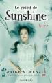 Couverture Sunshine, tome 2 : Le réveil de Sunshine Editions Hachette (Black moon) 2016