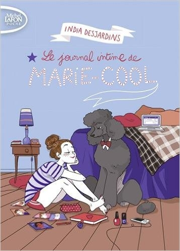 Couverture Le journal intime de Marie-Cool