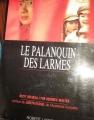 Couverture Le Palanquin des larmes Editions Robert Laffont 1975