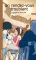 Couverture Un rendez-vous troublant Editions La courte échelle 2006