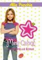 Couverture Les carnets d'Allie / Allie Punchie, tome 2 : La nouvelle école Editions Le Livre de Poche (Jeunesse) 2009