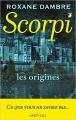 Couverture Scorpi : Les origines Editions de l'Epée 2016