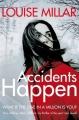Couverture Accidents Happen Editions Pan MacMillan 2013