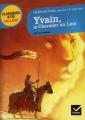 Couverture Yvain, le chevalier au lion / Yvain ou le chevalier au lion Editions Hatier (Classiques & cie - Collège) 2012