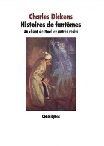 Couverture Histoires de fantômes : Un chant de Noël et autres récits