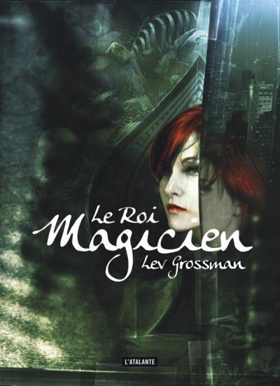 Couverture Les Magiciens, tome 2 : Le Roi Magicien