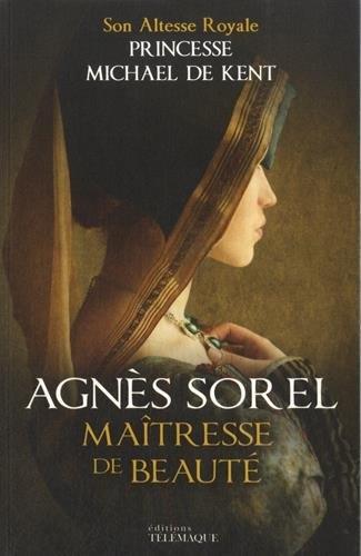 Couverture Agnès Sorel maîtresse de beauté