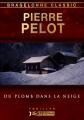 Couverture Du plomb dans la neige Editions Bragelonne (Classic) 2014