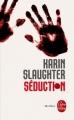 Couverture Séduction Editions Le Livre de Poche (Thriller) 2014