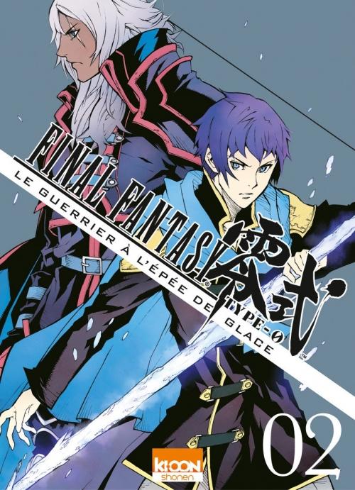 Couverture Final Fantasy Type-0 : Le Guerrier à l'épée de glace, tome 2