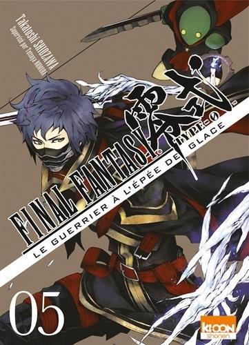 Couverture Final Fantasy Type-0 : Le Guerrier à l'épée de glace, tome 5
