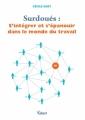Couverture Surdoués : S'intégrer et s'épanouir dans le monde du travail Editions Vuibert 2016