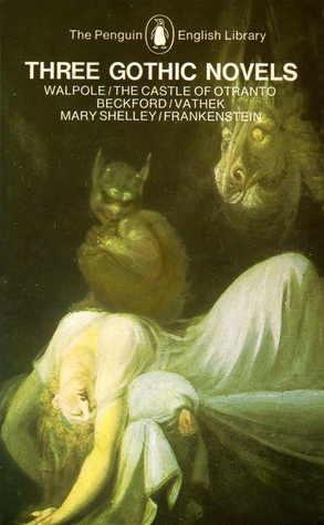 Couverture Three Gothic Novels : The Castle of Otranto - Vathek - Frankenstein