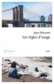 Couverture Les règles d'usage Editions Philippe Rey 2016