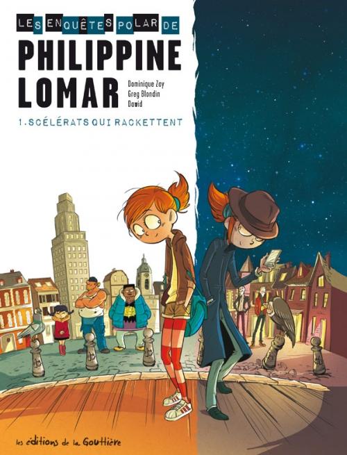 Couverture Philippine Lomar, tome 1 : Scélérats qui rackettent