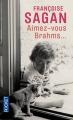 Couverture Aimez-vous Brahms...  Editions Pocket 2009