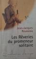 Couverture Rêveries du promeneur solitaire  Editions Carrefour 1994