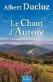 Couverture Le chant d'Aurore Editions de Borée 2015