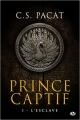 Couverture Prince captif, tome 1 : L'esclave Editions Milady 2016