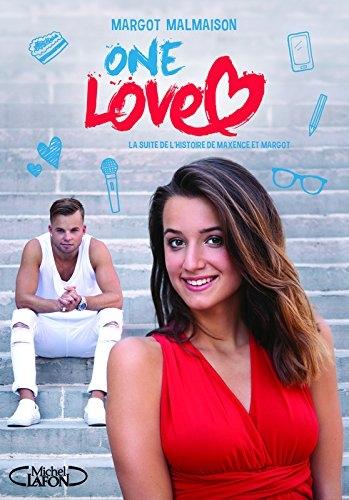 Couverture L'histoire de Maxence et Margot, tome 2 : One love