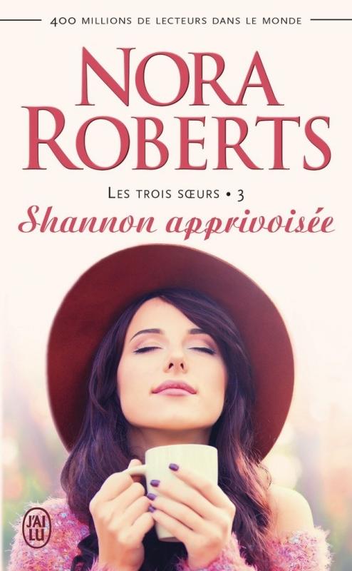 Couverture Les Trois soeurs, tome 3 : Shannon apprivoisée