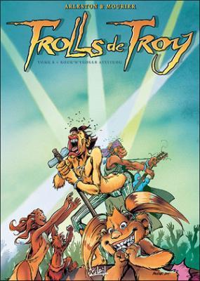 Couverture Trolls de Troy, tome 08 : Rock'n Troll attitude