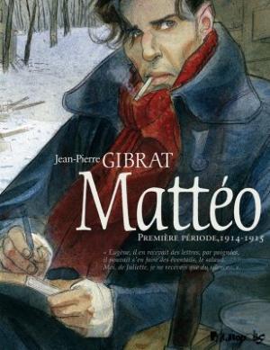 Couverture Mattéo, tome 1 : Première époque (1914-1915)