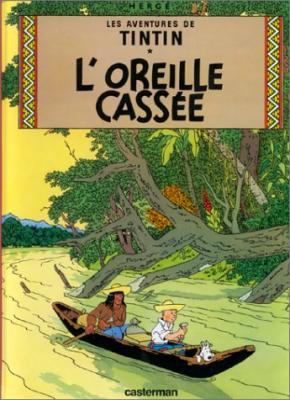 Couverture Les aventures de Tintin, tome 06 : L'Oreille cassée