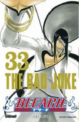 Couverture Bleach, tome 33 : The bad joke
