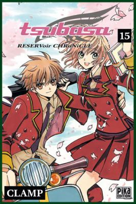 Couverture Tsubasa RESERVoir CHRoNiCLE, tome 15
