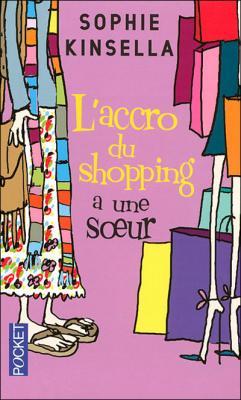 Couverture L'Accro du shopping a une sœur