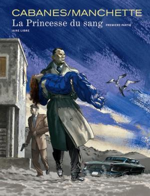 Couverture La princesse du sang, tome 1 : Première partie