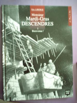 Monsieur mardi gras descendres tome 1 bienvenue for Monsieur du miroir