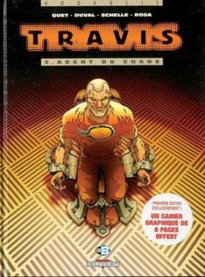 Couverture Travis, tome 03 : Agent du chaos
