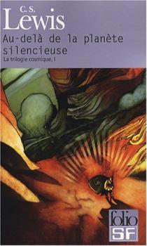 Couverture La Trilogie cosmique, tome 1 : Au-delà de la planète silencieuse